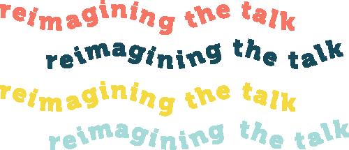 reimagining The Talk